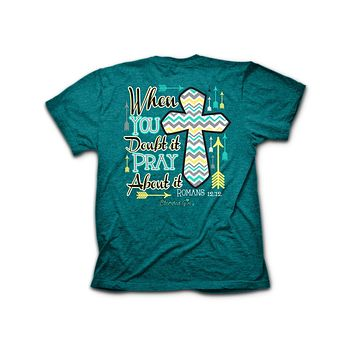 Sale Cherished Girl When in Doubt Pray About it Chevron Cross Arrow Girlie Christian Bright T Shirt