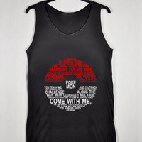 Pokemon Ball Quote for Tank Top Mens and Tank Top Girls