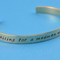 Waiting for a Madman with a Blue Box Aluminum Copper or Brass Bracelet - Dr Who