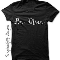 Toddler Valentine Shirt for Girls, Ladies Be Mine Shirt, Custom Valentine Shirt, Youth Valentine Clothes, Girls Valentine Outfit, Be Mine