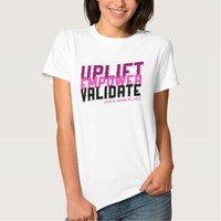 Uplift, Empower, Validate - Younique Inspired Shirt