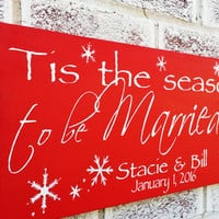"Christmas wedding signs, Christmas wedding decor, Christmas decorations, newlywed, ""Tis the Season to be Married"" snowflakes, Winter Wedding"