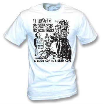 I Hate Every Cop In This Town(As Worn By Nick Cave) T-shirt, Color White