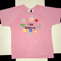 SWEET LORD O'MIGHTY! I AM SENSITIVE IN PINK