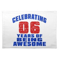 Celebrating 6 years of being awesome cloth placemat