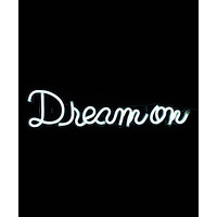 Dream On LED Neon Wall Sign
