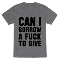 CAN I BORROW A F*CK TO GIVE?