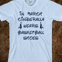 In March Cinderella Wears Basketball Shoes Shirt