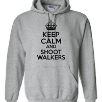 Keep Calm And SHOOT WALKERS Great Graphic Printed Hoodie Wear while Watching Your Favorite Show Unisex Sizes S-5Xl