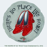 "Ruby Slippers ""There's No Place Like Home!"" Stepping Stone"