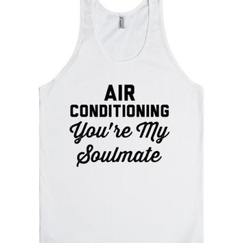 Air Conditioning, You're My Soulmate