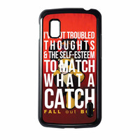 Fall Out Boy Watch A Catch Quote Nexus 4 Case