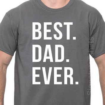 Father's Day Gift Best Dad Ever T Shirt Mens t shirt tshirt Christmas Gift New Dad Husband Gift Awesome Dad Funny Tshirt New Dad Gift