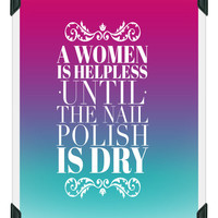 Nail Polish Humor Print, Funny Quotes, Printable Poster, Instant Download, Home Decor