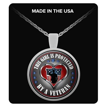 THIS GIRL IS PROTECTED BY A VETERAN: NEW EDITION NECKLACE