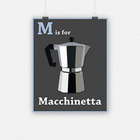 M is for Macchinetta