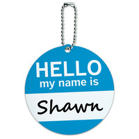 Shawn Hello My Name Is Round ID Card Luggage Tag