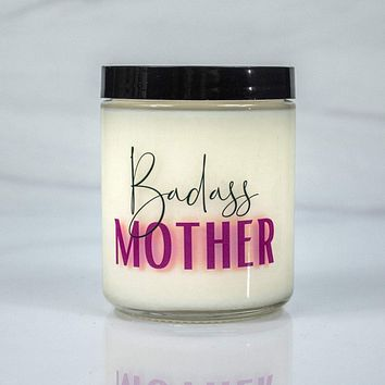 Badass Mom Soy Candle - Mother's Day Gift Ideas