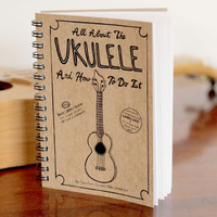All About The Ukulele And How To Do It