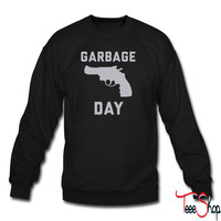 Garbage Day sweatshirt