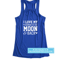 I love my airman to the moon and back Racerback Tank Top, air force wife, air force girlfriend, air force sister, air force mom