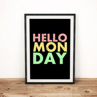 "Black Art Print ""HELLO MONDAY"" 