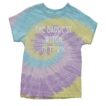 The Baddest Witch In Town  Youth Tie-Dye T-shirt