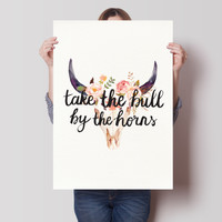 Take The Bull By The Horns Print