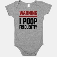 Warning: I Poop Frequently