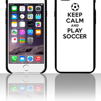 Keep calm and play soccer 1 5 5s 6 6plus phone cases