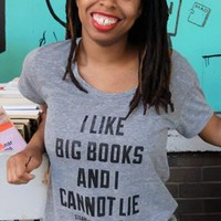 T-SHIRT: WOMEN'S I LIKE BIG BOOKS TEXT (GREY)