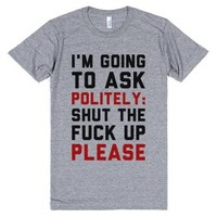 I'm Asking Politely-Unisex Athletic Grey T-Shirt