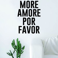 More Amore Por Favor Quote Wall Decal Sticker Room Art Vinyl Beautiful Decor Home Decoration Bedroom Marriage Love Inspirational Simple Cute