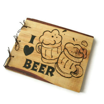 I Love Beer Journal Book - Wooden Larger Beer Brew Notebook - Wood Burnt