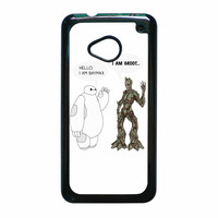 Hello I Baymax I Groot HTC One M7 Case