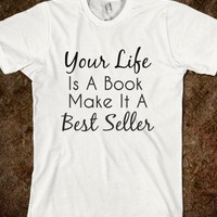 Your Life is a Book Tee