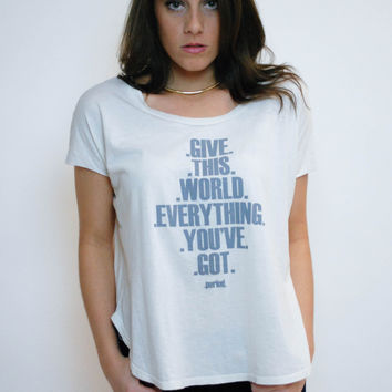 Give The World Everything Top - Cloud
