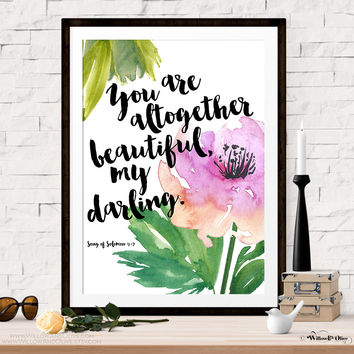 YOU ARE ALTOGETHER BEAUTIFUL FLORAL Art Print