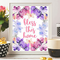 Christian Printable Bless this home Christian wall art Print Gift Christian quotes Watercolor flowers Bible quotes 8x10 Digital file SALE