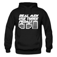 real men use 3 pedals hoodie