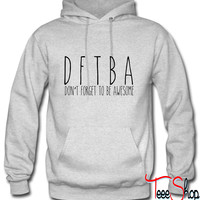 Don't forget to be awesome1 Hoodie