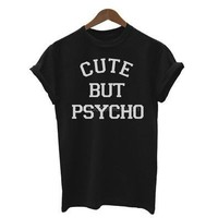 Women Fashion Short Sleeve White Black Tshirt Letter Print Cute but Psycho [8805220423]