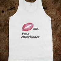 Kiss me I'm a cheerleader