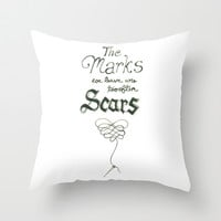The marks we leave are too often scars Throw Pillow by karifree | Society6