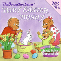 The Berenstain Bears' Baby Easter Bunny Lift-the-Flap Board Book