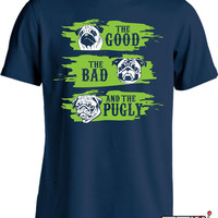 Funny Pug T Shirt Gifts For Dog Lovers Pug Shirt The Good The Bad and The Pugly Mens Ladies Tee MD-424