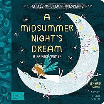 BabyLit Books by Gibbs Smith: A Midsummer Night's Dream