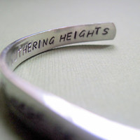 Wuthering Heights Bracelet - His and Mine Are the Same - 2-Sided Hand Stamped Aluminum Cuff - customizable