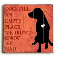 Dogs Fill by Artist Kate Ward Thacker Wood Sign