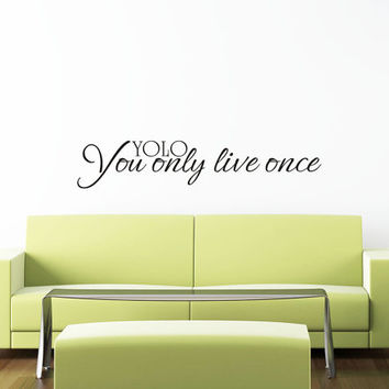 Art Wall Decal Wall Stickers Vinyl Decal Quote - YOLO - You only live once - Motivational Wall Decal